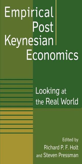 Picture of Empirical Post Keynesian Economics: Looking at the Real World