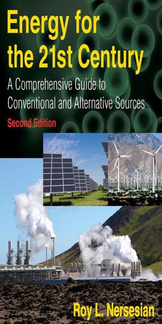 Picture of Energy for the 21st Century: A Comprehensive Guide to Conventional and Alternative Sources