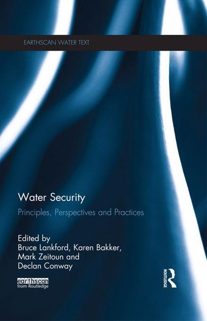 Picture of Water Security: Principles, Perspectives and Practices