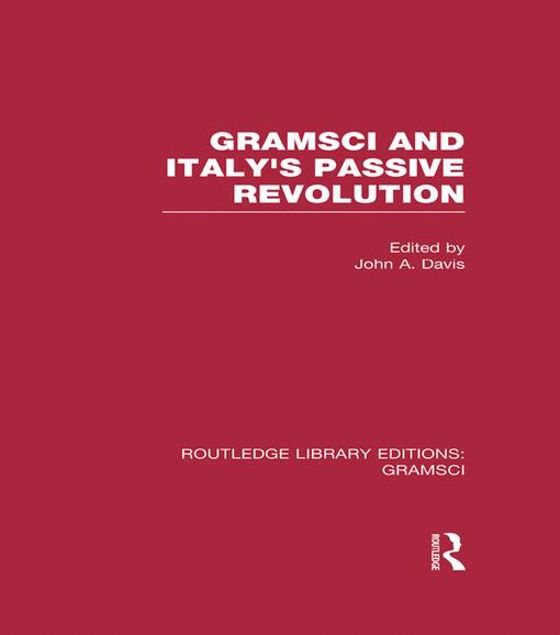 Picture of Gramsci (RLE: Gramsci): And Italy's Passive Revolution