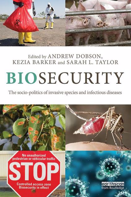 Picture of Biosecurity: The Socio-Politics of Invasive Species and Infectious Diseases