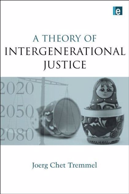 Picture of A Theory of Intergenerational Justice