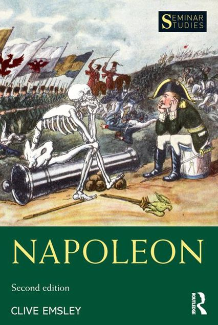 Picture of Napoleon: Conquest, Reform and Reorganisation