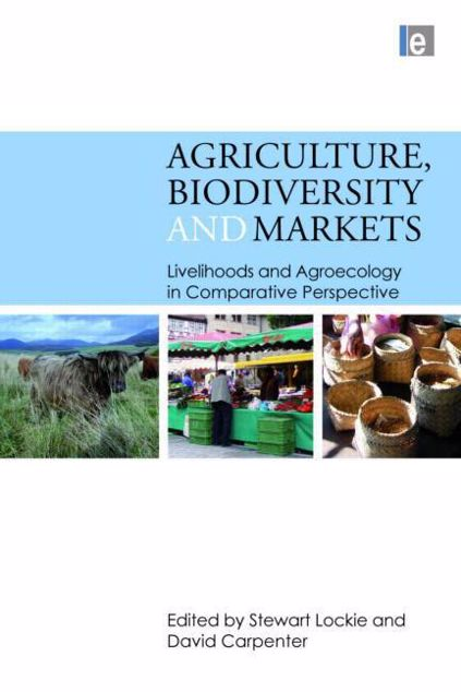Picture of Agriculture, Biodiversity and Markets: Livelihoods and Agroecology in Comparative Perspective