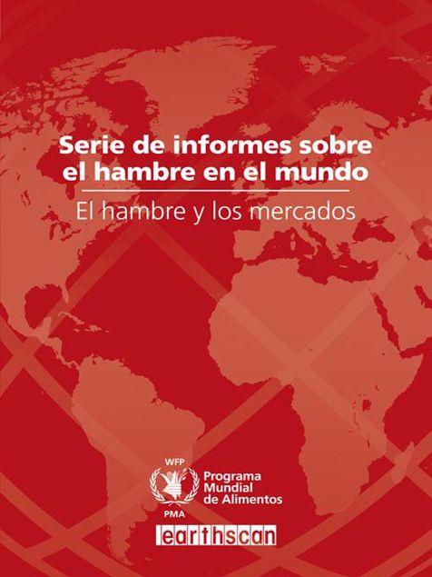 Picture of El hambre y los mercados: Serie de Informes sobre el Hambre en el Mundo 2009