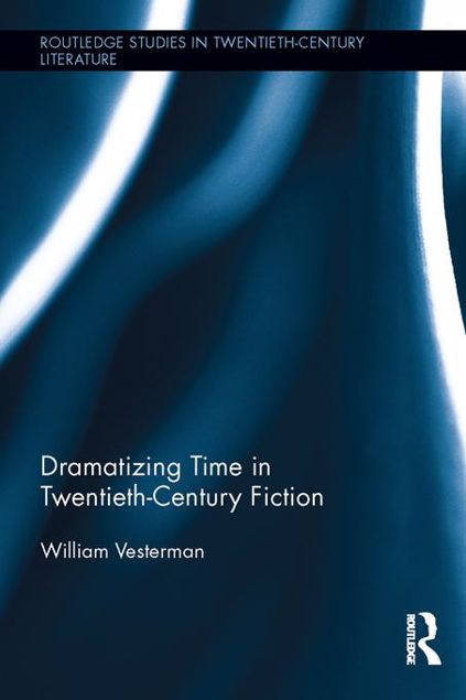 Picture of Dramatizing Time in Twentieth-Century Fiction