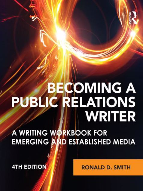 Picture of Becoming a Public Relations Writer: A Writing Workbook for Emerging and Established Media