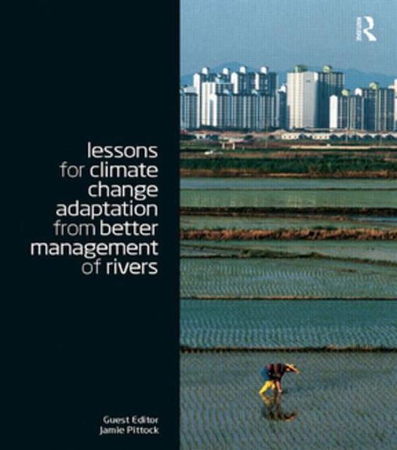 Picture of Lessons for Climate Change Adaptation from Better Management of Rivers