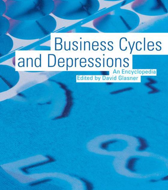 Picture of Business Cycles and Depressions: An Encyclopedia