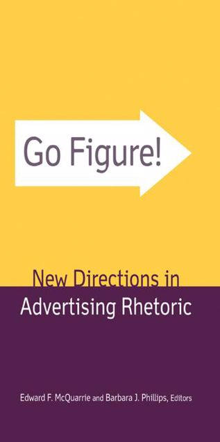 Picture of Go Figure! New Directions in Advertising Rhetoric