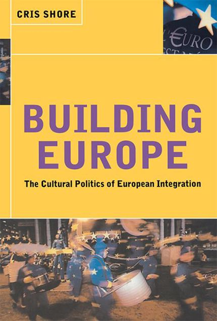 Picture of Building Europe: The Cultural Politics of European Integration