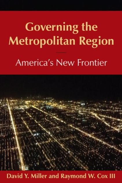 Picture of Governing the Metropolitan Region: America's New Frontier: 2014: America's New Frontier