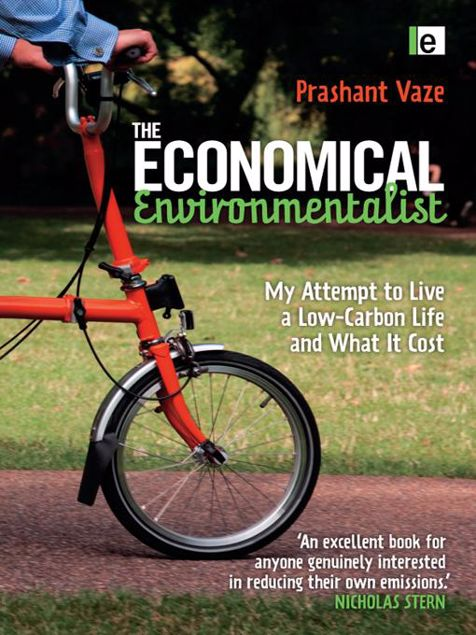 Picture of The Economical Environmentalist: My Attempt to Live a Low-Carbon Life and What It Cost