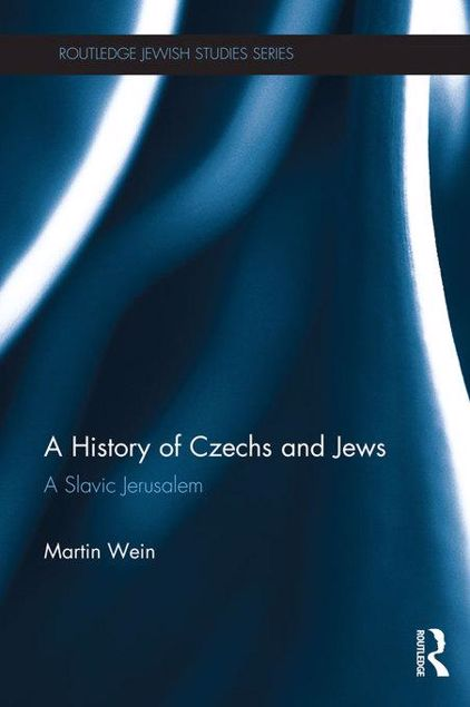 Picture of A History of Czechs and Jews: A Slavic Jerusalem