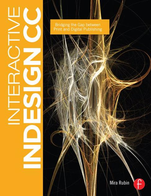 Picture of Interactive InDesign CC: Bridging the Gap between Print and Digital Publishing