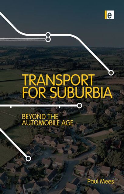 Picture of Transport for Suburbia: Beyond the Automobile Age