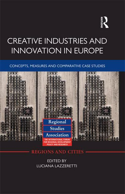 Picture of Creative Industries and Innovation in Europe: Concepts, Measures and Comparative Case Studies