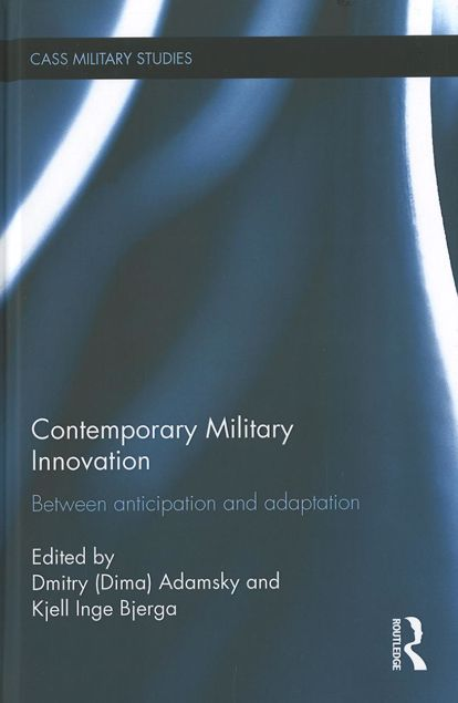Picture of Contemporary Military Innovation: Between Anticipation and Adaption