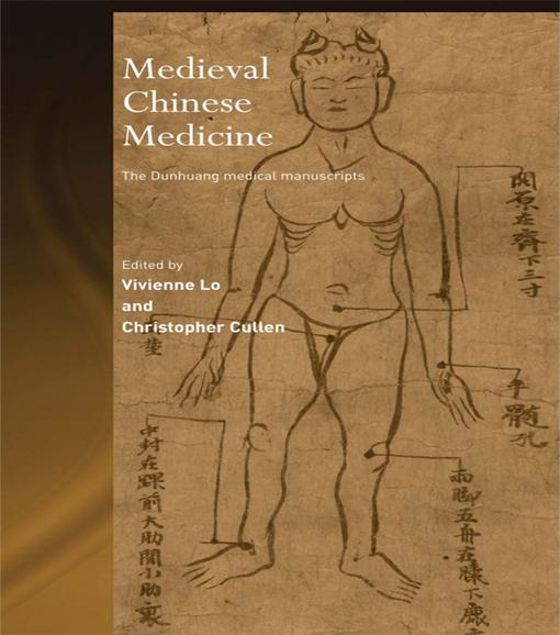 Picture of Medieval Chinese Medicine: The Dunhuang Medical Manuscripts