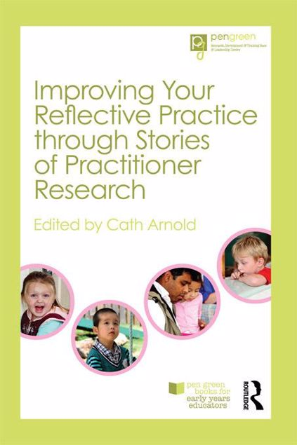Picture of Improving Your Reflective Practice through Stories of Practitioner Research
