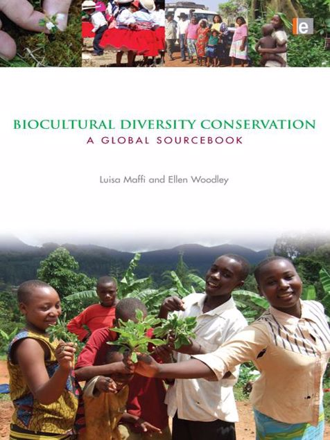 Picture of Biocultural Diversity Conservation: A Global Sourcebook