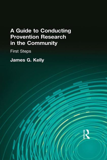 Picture of A Guide to Conducting Prevention Research in the Community: First Steps