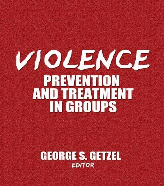 Picture of Violence: Prevention and Treatment in Groups