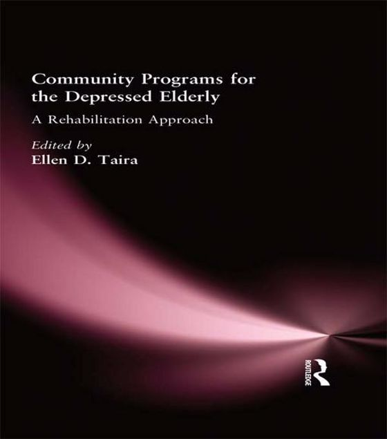 Picture of Community Programs for the Depressed Elderly: A Rehabilitation Approach