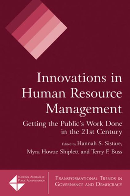 Picture of Innovations in Human Resource Management: Getting the Public's Work Done in the 21st Century