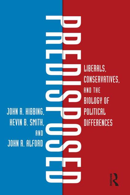 Picture of Predisposed: Liberals, Conservatives, and the Biology of Political Differences