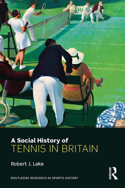 Picture of A Social History of Tennis in Britain