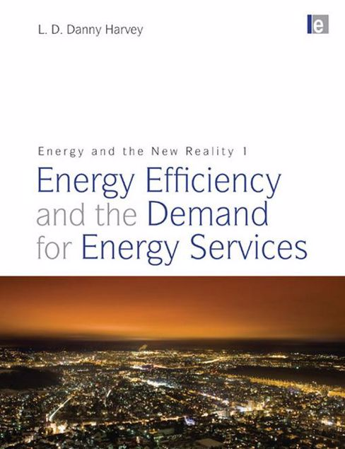 Picture of Energy and the New Reality 1: Energy Efficiency and the Demand for Energy Services
