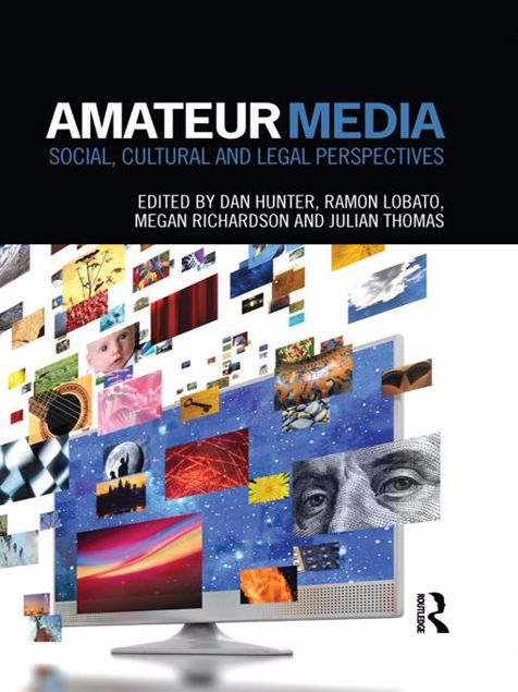 Picture of Amateur Media: Social, Cultural and Legal Perspectives