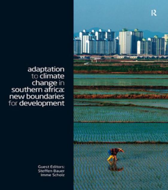 Picture of Adaptation to Climate Change in Southern Africa: New Boundaries for Development
