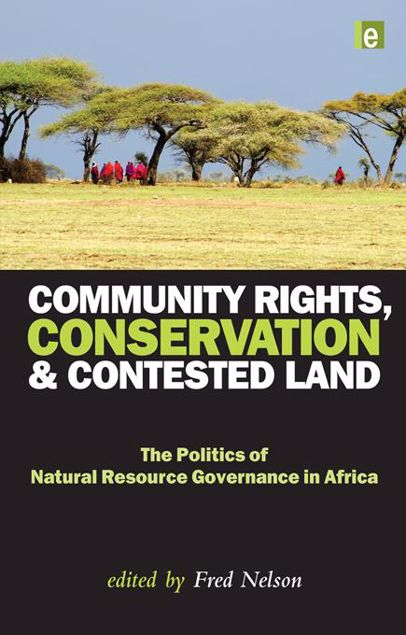 Picture of Community Rights, Conservation and Contested Land: The Politics of Natural Resource Governance in Africa
