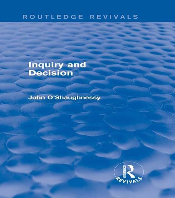 Picture of Inquiry and Decision (Routledge Revivals)