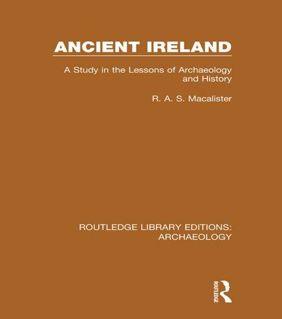 Picture of Ancient Ireland: A Study in the Lessons of Archaeology and History