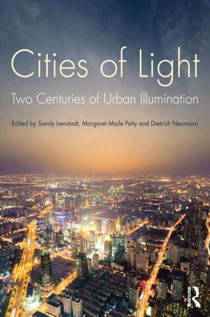 Picture of Cities of Light: Two Centuries of Urban Illumination