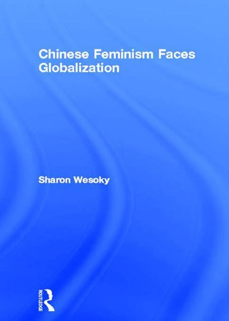 Picture of Chinese Feminism Faces Globalization