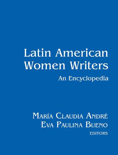 Picture of Latin American Women Writers: An Encyclopedia