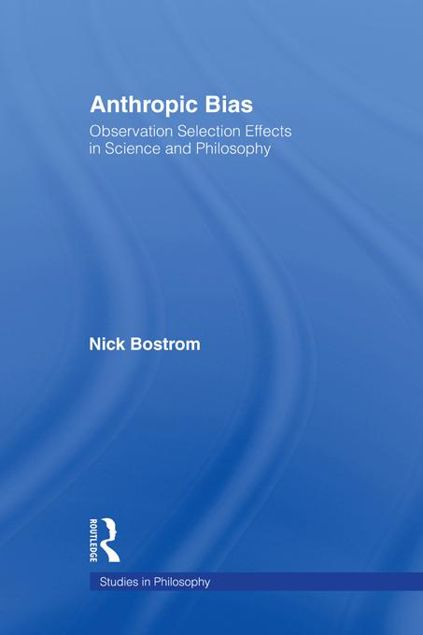 Picture of Anthropic Bias: Observation Selection Effects in Science and Philosophy