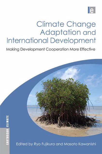 Picture of Climate Change Adaptation and International Development: Making Development Cooperation More Effective