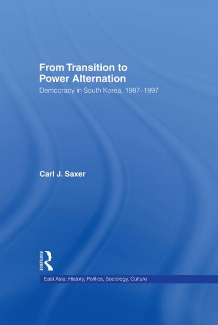 Picture of From Transition to Power Alternation: Democracy in South Korea, 1987-1997