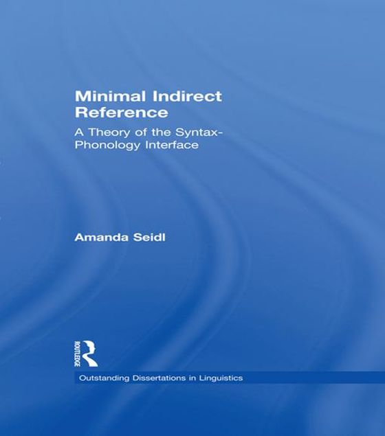 Picture of Minimal Indirect Reference: A Theory of the Syntax-Phonology Interface