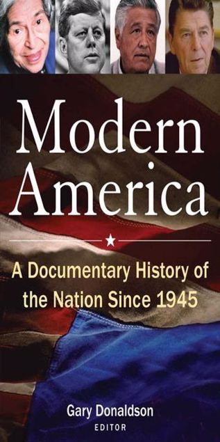 Picture of Modern America: A Documentary History of the Nation Since 1945: A Documentary History of the Nation Since 1945