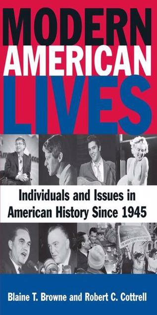 Picture of Modern American Lives: Individuals and Issues in American History Since 1945: Individuals and Issues in American History Since 1945
