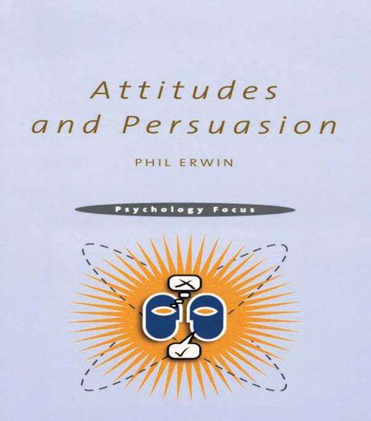Picture of Attitudes and Persuasion