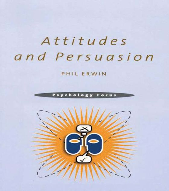 Picture of Attitudes and Persuasion
