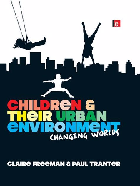 Picture of Children and Their Urban Environment: Changing Worlds
