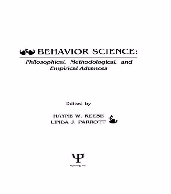 Picture of Behavior Science: Philosophical, Methodological, and Empirical Advances